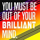 Brilliant Mind by youngkinderhook