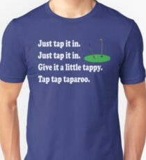Happy Gilmore Quote - Just Tap It In T-Shirt