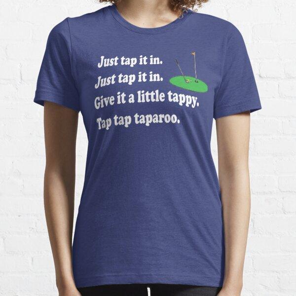 Happy Gilmore Quote - Tippen Sie einfach darauf Essential T-Shirt