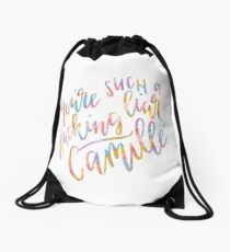You're Such a F*@#ing Liar, Camille. Drawstring Bag