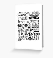 where you lead {gilmore girls} Greeting Card