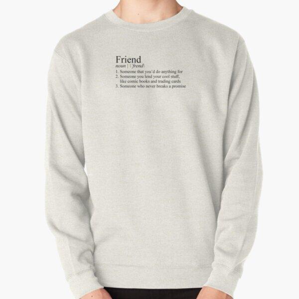 Stranger Things Friend Definition Pullover Sweatshirt