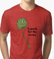 I speak for the memes Tri-blend T-Shirt