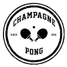 Champagne Pong - Est 2016 (Version III) by Dean Brown