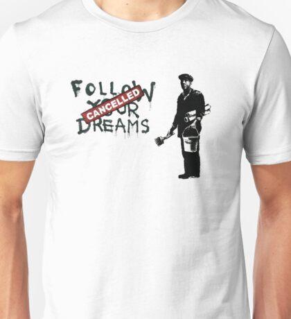 Banksy - Follow your dreams Unisex T-Shirt