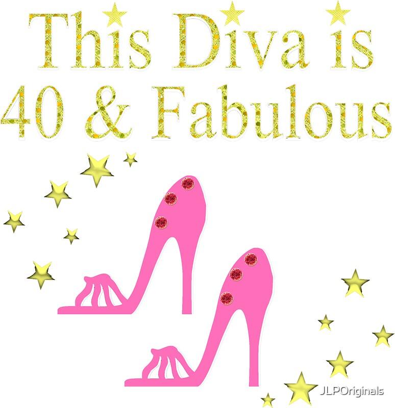"""40 AND FABULOUS DIVA"" Stickers By JLPOriginals"