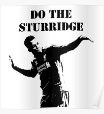 Daniel Sturridge - Do the Sturridge Poster