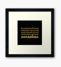 """In a countroversy the instant... """"Buddha"""" Inspirational Quote Framed Print"""
