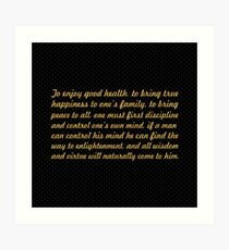 "The enjoy good health... ""Buddha"" Inspirational Quote Art Print"