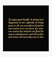 "The enjoy good health... ""Buddha"" Inspirational Quote Photographic Print"