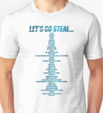 Let's go steal... T-Shirt
