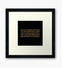 """When one has the feeling... """"Buddha"""" Inspirational Quote Framed Print"""