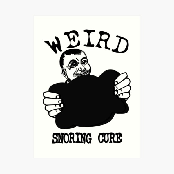Funny Advertising - Weird Snoring Cure Art Print