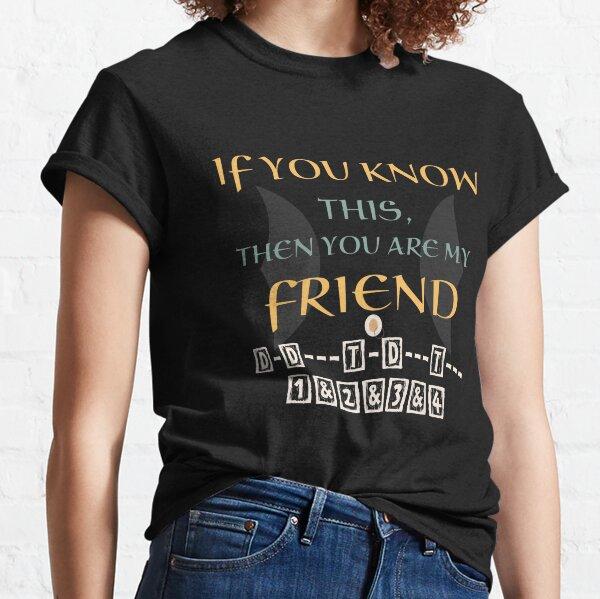 Gift for belly dance teachers- baladi rhythm quote Classic T-Shirt