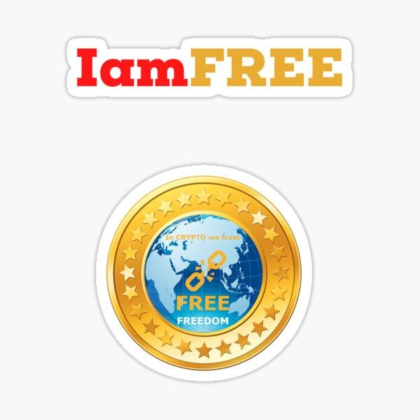 Iam FREE, FREEcoin dark Sticker
