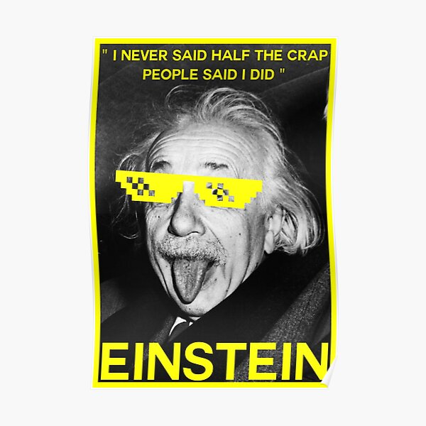 Albert Einstein Tongue Funny Quote Poster