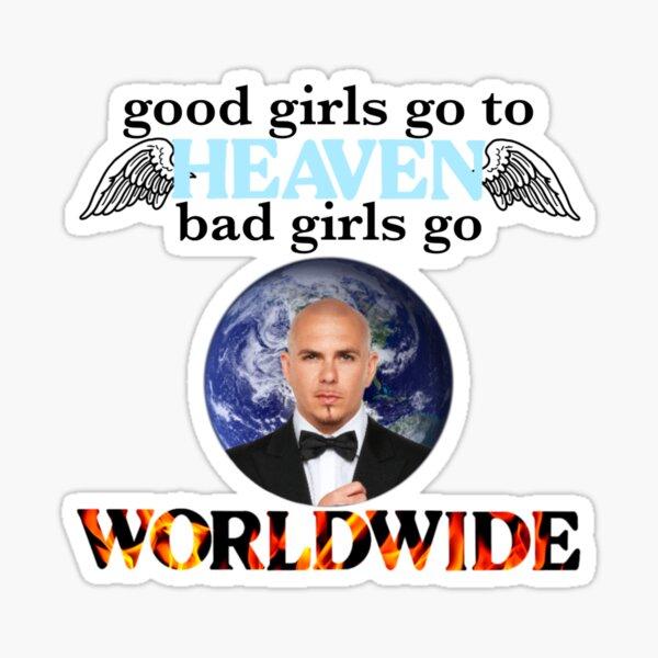 good girls - pitbull Sticker