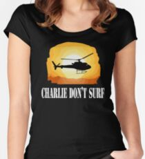 Apocalypse Now Quote - Charlie Don't Surf Women's Fitted Scoop T-Shirt