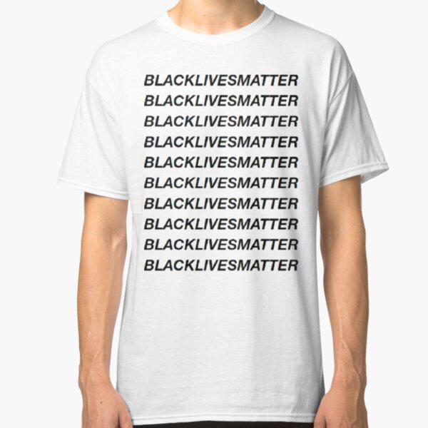 BLACKLIVESMATTER  - Transparent Classic T-Shirt