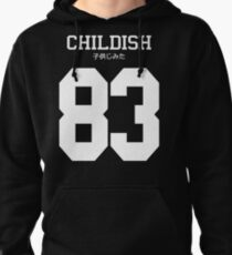 Childish Jersey Pullover Hoodie