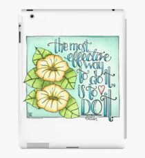 The Most Effective Way To Do It, Is To Do It iPad Case/Skin