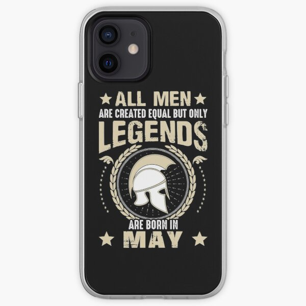 All Man Are Equal Legends Are Born In May iPhone Soft Case
