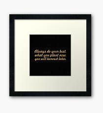 """Always do your best... """"Og Mandino"""" Inspirational Quote Framed Print"""