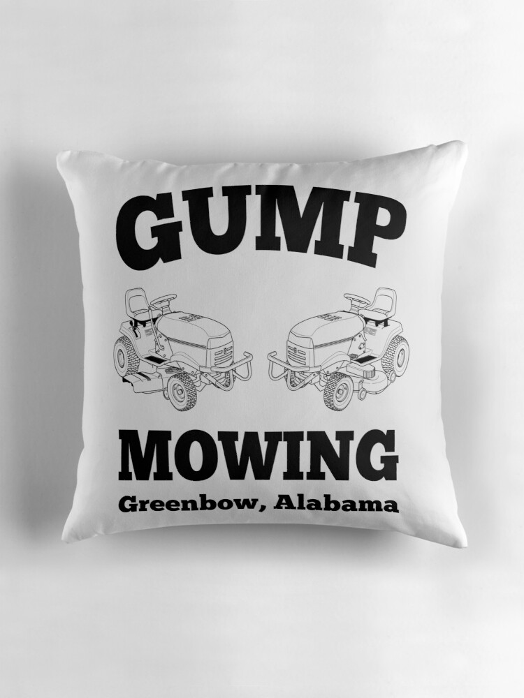 """Forrest Gump Gump Mowing """" Throw Pillows by movie shirts"""