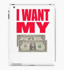 Better Off Dead Quote - I Want My Two Dollars iPad Case/Skin