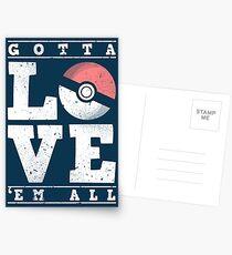 Gotta love'em all Postcards