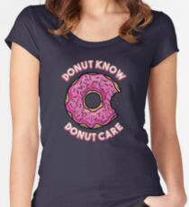 Donut Know, Donut Care Women's Fitted Scoop T-Shirt