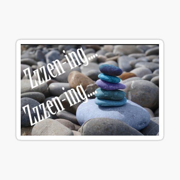 Zzzen-ing....Zzzen-ing.... Meditation  Sticker