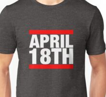 Jim Jefferies April 18th Shirt Unisex T-Shirt