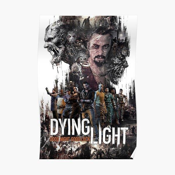 Dying Light Harran Good Night Good Luck Poster
