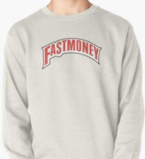FAST MONEY RETCH Pullover