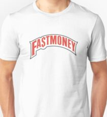 FAST MONEY RETCH Unisex T-Shirt