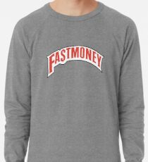 FAST MONEY RETCH Lightweight Sweatshirt