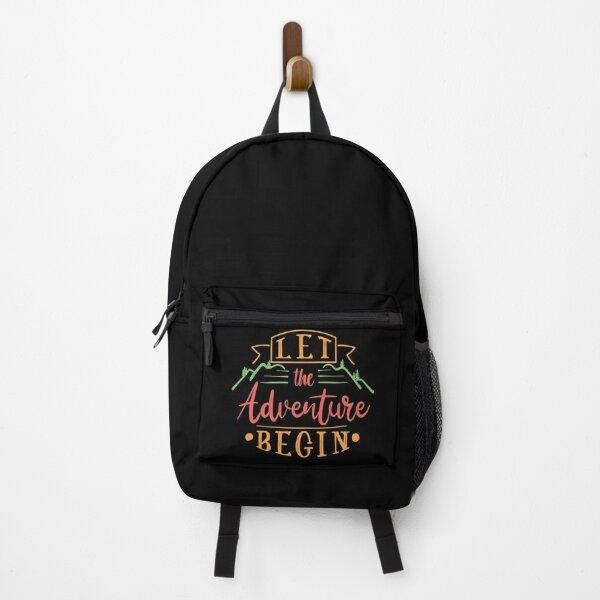 Let the adventure begin Backpack