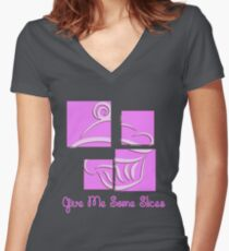 #3 GIVE ME SOME SLICE (CUPCAKE) Women's Fitted V-Neck T-Shirt