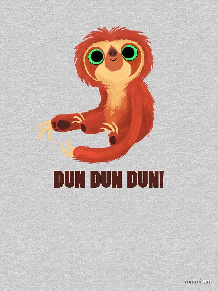 DUN DUN DUN! by mmmham
