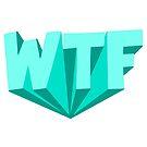 WTF by GlitterZombie