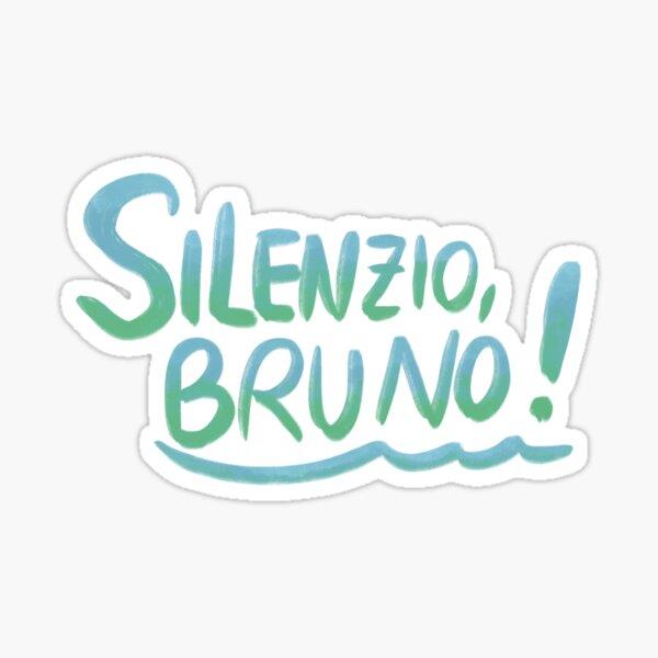 Silenzio bruno - quote from Luca  Sticker