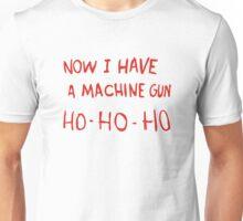 Die Hard - Now I Have A Machine Gun Ho-Ho-Ho Unisex T-Shirt