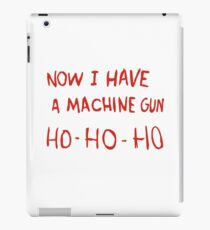 Die Hard - Now I Have A Machine Gun Ho-Ho-Ho iPad Case/Skin