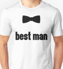 Best Man Bow Tie Wedding Quote T-Shirt