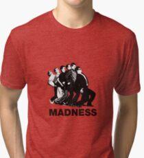Madness Tri-blend T-Shirt