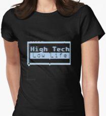 Hightech, niedriges Leben v.2 Fitted T-Shirt