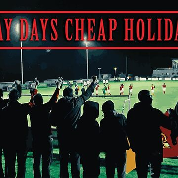AWAY DAYS CHEAP HOLIDAYS by 1895Trust