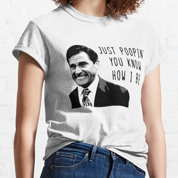 Michael Scott Just Poopin You Know How I Be Trending Classic T-Shirt