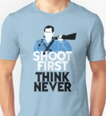 Shoot First, Think Never T-Shirt